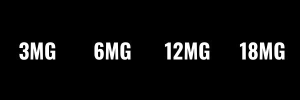 Nicotine Strengths 3mg 6mg 12mg 18mg